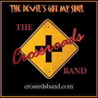 The Devil Got My Soul Single, Hudson Valley's Crossroads Band